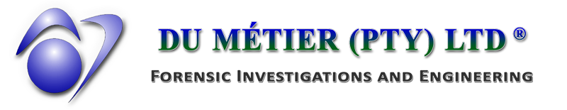 Du Métier (PTY) LTD - Forensic Investigations and Engineering